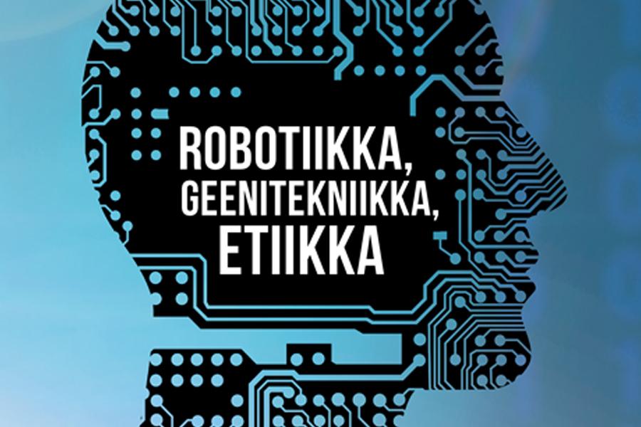 Robotiikka Etiikka Geenitekniikka_KANSI_vaaka